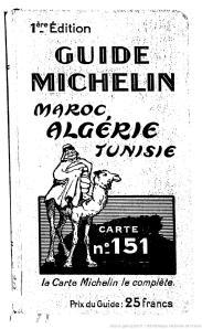 Guide Michelin, Maroc, Algerie, Tunisie. 1929. [1]