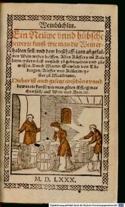 Gruelich, Martin. Weinbüchlin. 1580. Munchener Digitalisierungs Zentrum. [1]