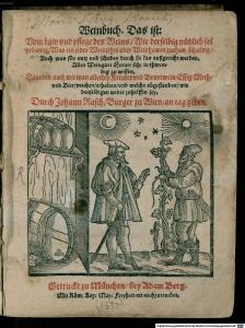 Rasch, Johann. Das ist: Vom baw und pflege des Weins.  1580. Munchener Digitalisierungs Zentrum. [2]