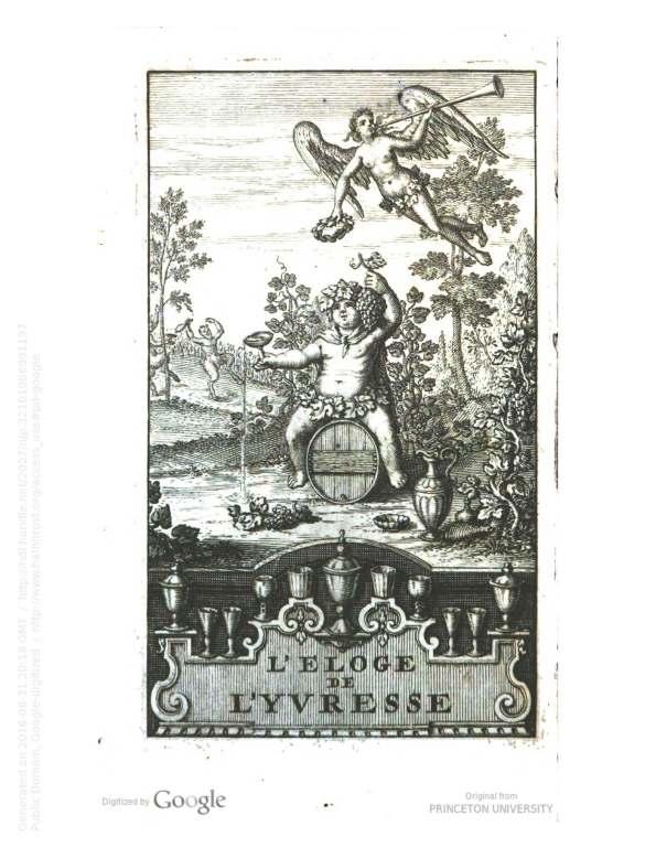 """Sallengre, Albert-Henri de. """"L'eloge de l'yvresse"""" 1714. [1]"""